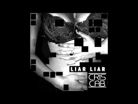 Cris Cab - Liar Liar (Official Audio)