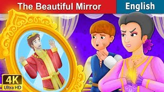 The Beautiful Mirror Story | Bedtime Stories | English Fairy Tales