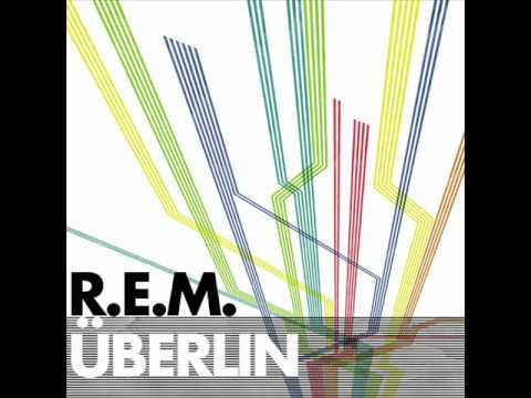 ÜBerlin - R.E.M.