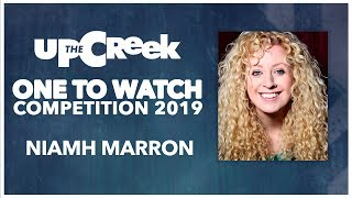 ONE TO WATCH COMPETITION // Heat 2 - Niamh Marron - Stand Up Comedy - Funny