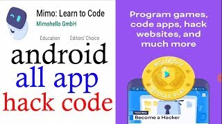 Hacking all tool and code for android app .Mimo: learn to code .