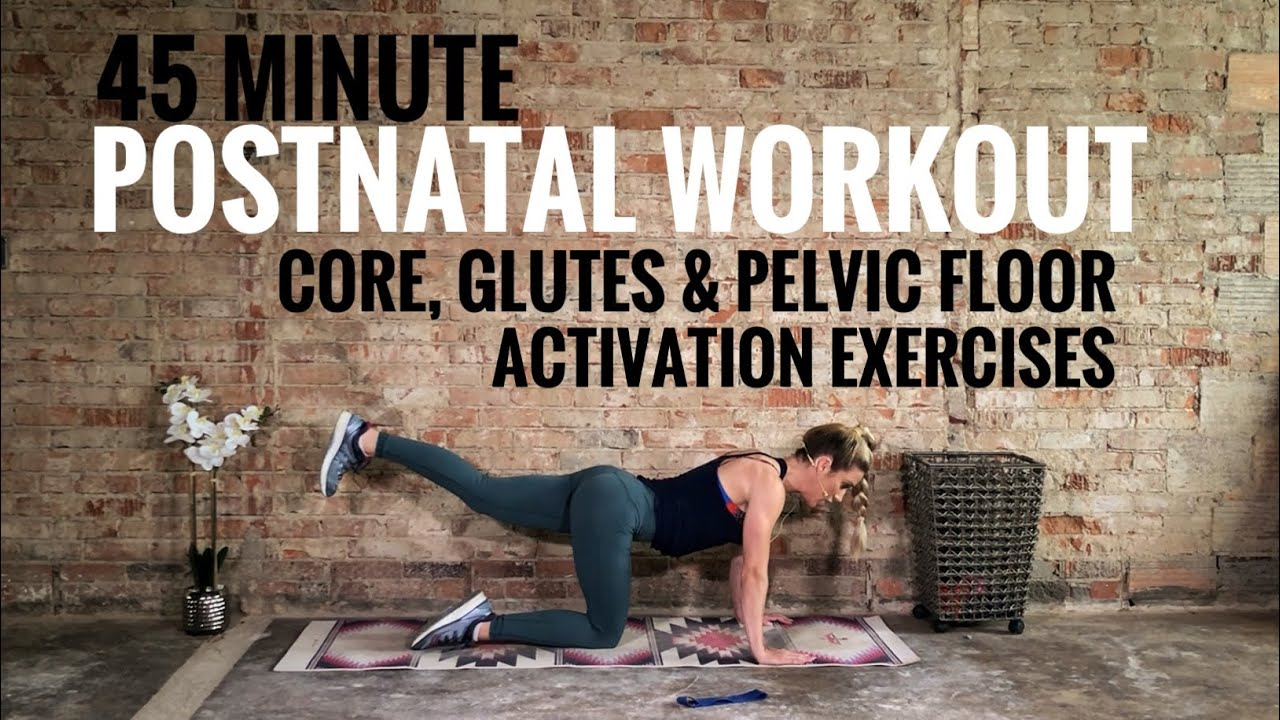 Postnatal Workout Core Glutes Pelvic Floor Activation