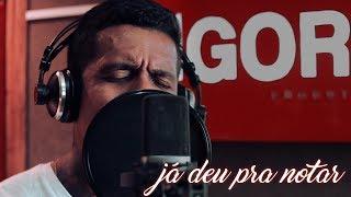 I Love Pagode - Já deu pra notar (Cover) Rodriguinho e Gaab