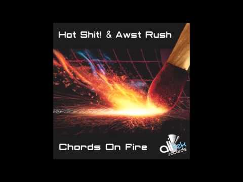 Hot Shit! & Awst Rush - Chords On Fire (Vicedo Remix)