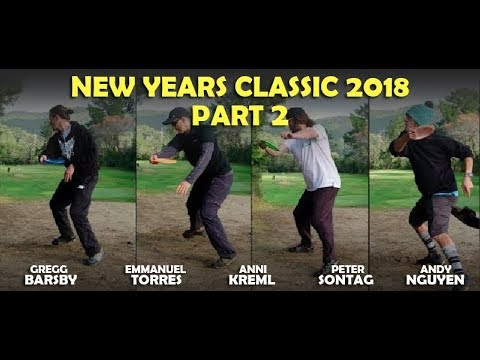 2018 New Years Classic - Part 2 - Barsby, Torres, Sontag, Kreml, Nguyen
