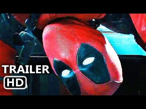 DEADPOOL 2 Official Trailer # 2 (2018) Ryan Reynolds Action Movie HD