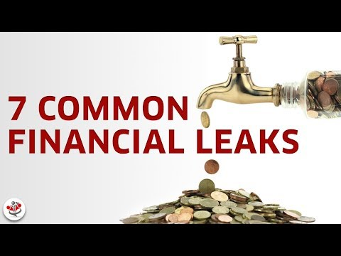 HOW TO PLUG FINANCIAL LEAKS (7 common financial leaks that can waste you thousands)
