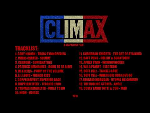 CLIMAX (2018) - FULL SOUNDTRACK | Gaspar Noé's new film