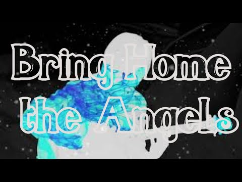 Bring Home the Angels (OFFICIAL VIDEO)