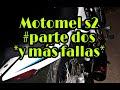 Motomel s2  y más fallas