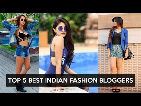 TOP 5 Best Indian Fashion Bloggers - 2017