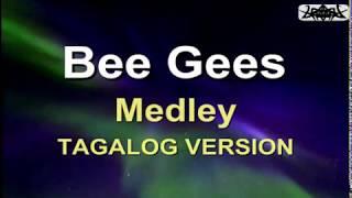 Bee Gees - Tagalog Medley