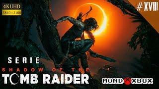 [4K] Shadow of the Tomb Raider serie #18, en Español para Xbox One X |MondoXbox