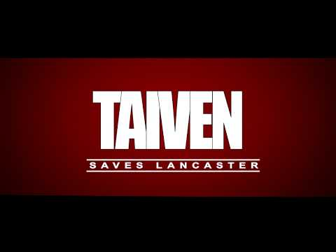 Taiven's Saves Lancaster (Super Hero Adventure)