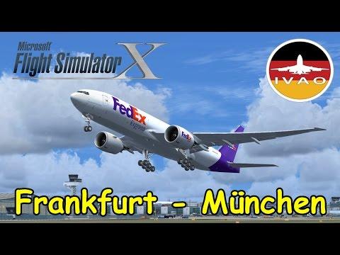 FSX | IVAO | Frankfurt - München | FedEx Boeing 777 | Liongamer1 [LIVESTREAM]