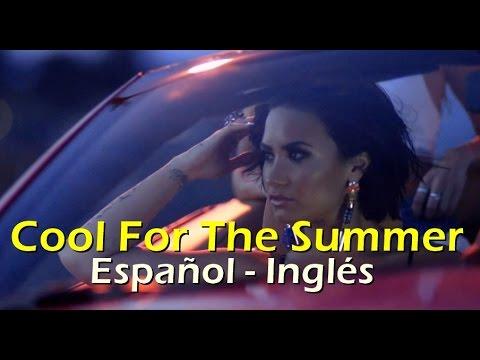 Demi Lovato Cool for The Summer Español Inglés   Lyrics + traducción