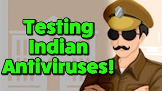 TESTING INDIAN ANTIVIRUSES! - Virus Investigations 40