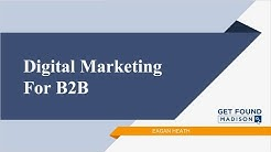 How to Target B2B with Digital Marketing (2018)