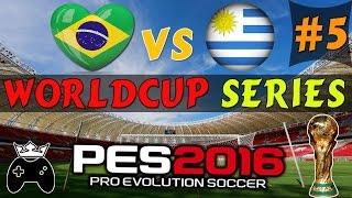 Ƹ̴Ӂ̴Ʒ PES 2016 PC Gameplay Brazil vs Uruguay ● PES Worldcup Series #5