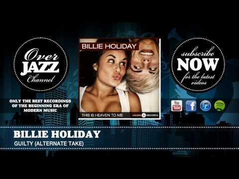 Billie Holiday - Guilty (alt) (1946) mp3