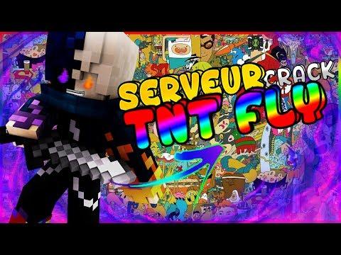 LE MEILLEURE SERVEUR CRACK POUR TNT FLY + TNT FLY DE 500 TNT 😱😱