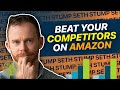 How to beat your competitors on Amazon | STUMP SETH w/Emily Davcev | EP003