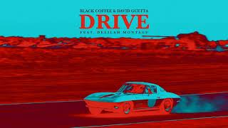 Baixar Black Coffee & David Guetta - Drive feat. Delilah Montagu [Ultra Music]