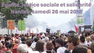 Egalité, justice sociale et solidarité, à Nantes, le 26 mai 2018.
