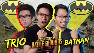 Trio Bang Alex, Benny Moza, Ejgaming Bersatu Menjadi Batman! - Pubg Mobile Indon
