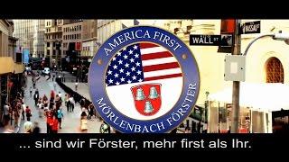 America First? Mörlenbach Förster! - Mörlenbachs Antwort an Donald Trump