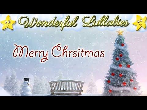 2 Hours Xmas Songs Lullabies For Babies Kids To Go To Sleep ♥ Popular Christmas Carols ♫ Good Night