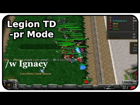 Legion TD -pr mode /w Ignacy   Warcraft 3