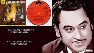 Gambar cover JAANE JAAN DHOONDTA - KISHORE-ASHA - JAWANI DIWANI(1972) - RAHUL DEB BURMAN -