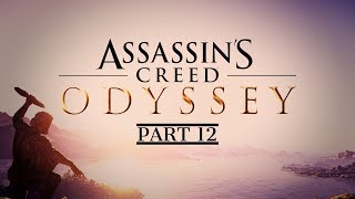 Assassin's Creed Odyssey | Part 12