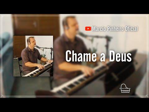 CHAME A DEUS - MARCIO PINHEIRO (Cover) Kim Catedral