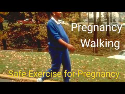 Walking Exercise during Pregnancy