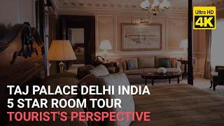 Room Tour Taj Palace 4K  , New Delhi