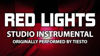Red Lights (Cover Instrumental) [In the Style of Tiesto]