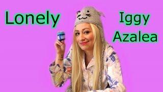 """Lonely"" Iggy Azalea (""Fancy"" Parody)   Melissa Villasenor"