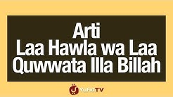 Arti Laa Hawla wa Laa Quwwata Illa Billah - Poster Dakwah Yufid TV