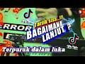 DJ TERPURUK DALAM LUKA | DJ RACKEL REMIX