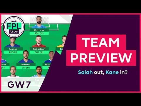 FPL TEAM SELECTION: GW7 | Salah Out, Kane In? | Gameweek 7 | Fantasy Premier League 2018/19