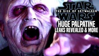 The Rise Of Skywalker HUGE Palpatine Leaks Revealed! (Star Wars Episode 9)