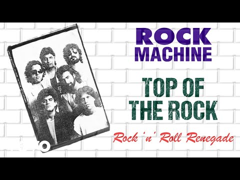 Top Of The Rock - Rock Machine | Rock 'n' Roll Renegade | Official Audio Song
