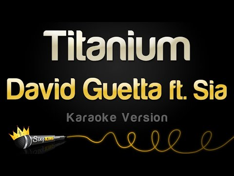 David Guetta ft. Sia - Titanium (Karaoke Version)