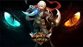 Holy Knight EN Android ARPG Gameplay Best Graphic And Smooth