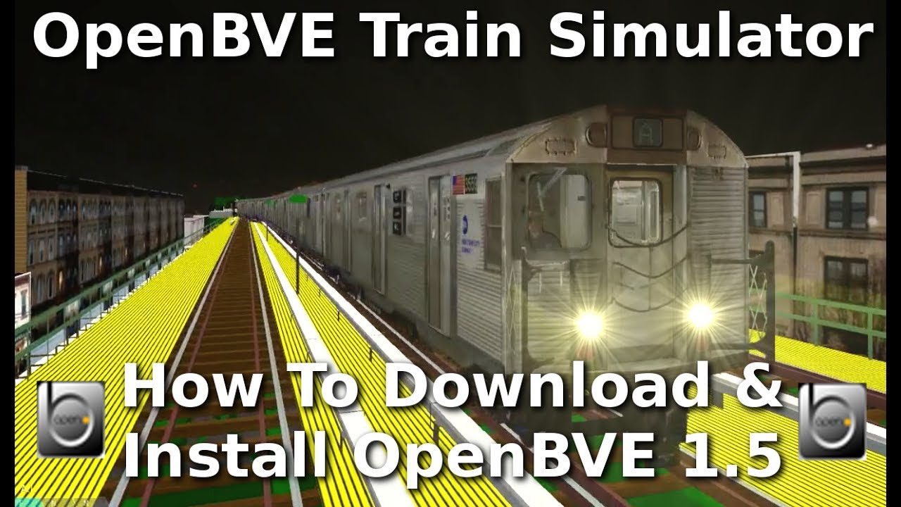 OpenBVE ►How to Download & Install OpenBVE 1 5!◀
