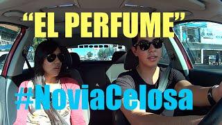 Novia Celosa, el perfume de otra (#NoviaCelosa) - Ivansfull