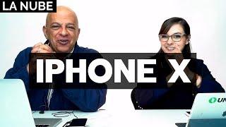 Todo sobre el iPhone X, iPhone 8 y más - #LaNube con @jmatuk y @dany_kino