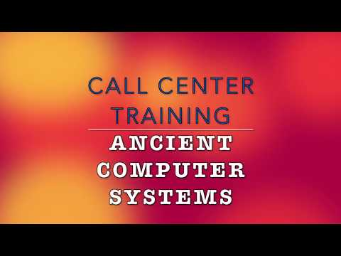 Terrible call center training and Ancient Mainframe Computer Systems